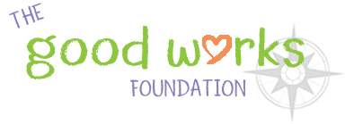The Good Works Foundation